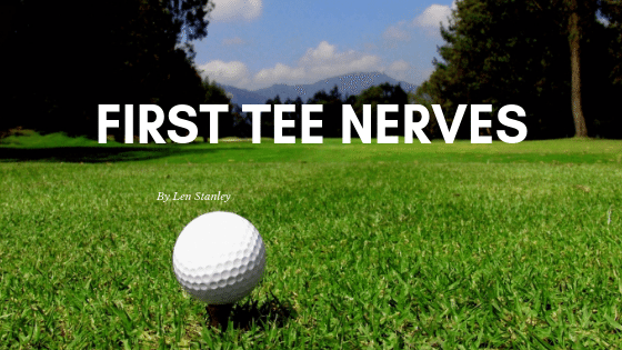 How to get over first tee nerves.