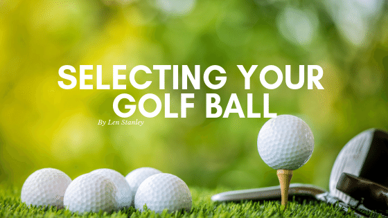 Selecting Your Golf Ball
