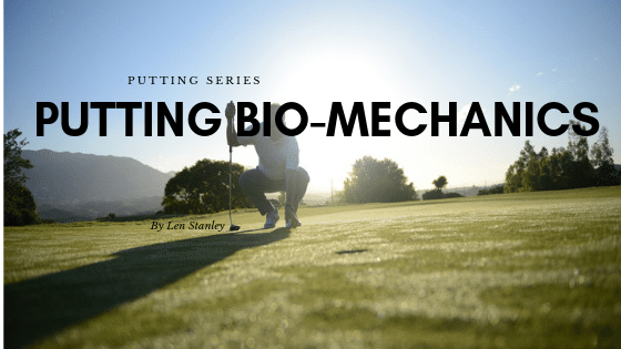 Putting Bio Mechanics
