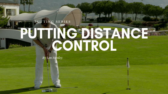 Putting Distance Control