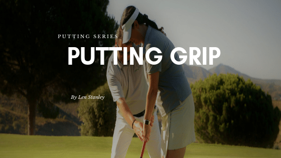 Which Putting Grip