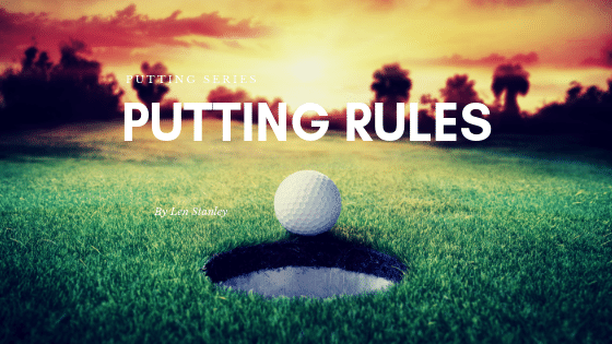 Putting Rules